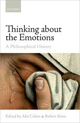Thinking about the EmotionsA Philosophical History