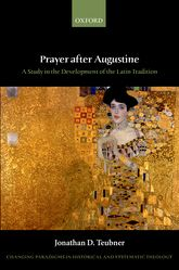 Prayer after AugustineA study in the development of the Latin tradition$