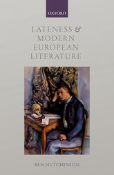 Lateness and Modern European Literature$