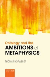 Ontology and the Ambitions of Metaphysics$