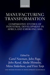 Manufacturing Transformation: Comparative Studies of Industrial Development in Africa and Emerging Asia