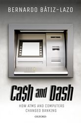 Cash and DashHow ATMs and Computers Changed Banking