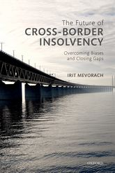 The Future of Cross-Border InsolvencyOvercoming Biases and Closing Gaps