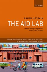 The Aid LabUnderstanding Bangladesh's Unexpected Success