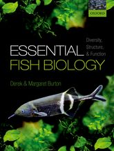 Essential Fish BiologyDiversity, structure, and function$