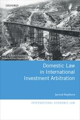 Domestic Law in International Investment Arbitration$