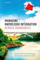 Managing Knowledge Integration Across Boundaries$