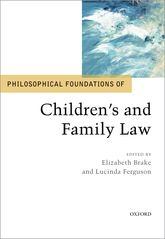 Philosophical Foundations of Children's and Family Law$