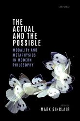 The Actual and the PossibleModality and Metaphysics in Modern Philosophy