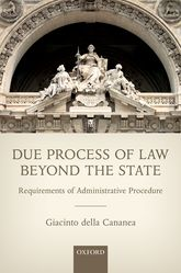 Due Process of Law Beyond the StateRequirements of Administrative Procedure$
