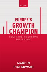 Europe's Growth ChampionInsights from the Economic Rise of Poland$