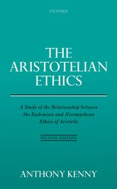 The Aristotelian EthicsA Study of the Relationship between the Eudemian and Nicomachean Ethics of Aristotle
