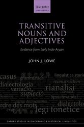 Transitive Nouns and AdjectivesEvidence from Early Indo-Aryan$