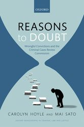 Reasons to Doubt – Wrongful Convictions and the Criminal Cases Review Commission - Oxford Scholarship Online