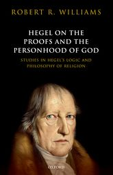 Hegel on the Proofs and the Personhood of GodStudies in Hegel's Logic and Philosophy of Religion$