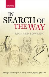 In Search of the WayThought and Religion in Early—Modern Japan, 1582-1860$