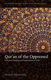 Qur'an of the OppressedLiberation Theology and Gender Justice in Islam$