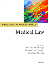 Philosophical Foundations of Medical Law - Oxford Scholarship Online