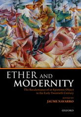 Ether and ModernityThe recalcitrance of an epistemic object in the early twentieth century