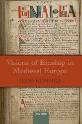 Visions of Kinship in Medieval Europe - Oxford Scholarship Online