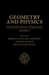 Geometry and Physics: Volume II - A Festschrift in honour of Nigel Hitchin | Oxford Scholarship Online