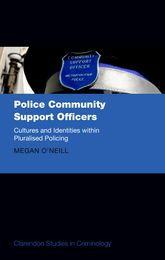 Police Community Support OfficersCultures and Identities within Pluralised Policing