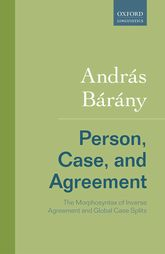 Person, Case, and AgreementThe Morphosyntax of Inverse Agreement and Global Case Splits