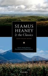 Seamus Heaney and the ClassicsBann Valley Muses$