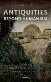 Antiquities Beyond Humanism | Oxford Scholarship Online