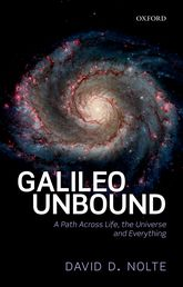 Galileo UnboundA Path Across Life, the Universe and Everything