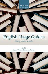 English Usage GuidesHistory, Advice, Attitudes$