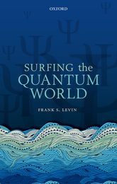 Surfing the Quantum World$
