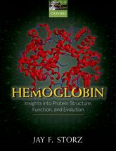 Hemoglobin - Insights into protein structure, function, and evolution | Oxford Scholarship Online