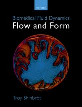 Biomedical Fluid Dynamics: Flow and Form