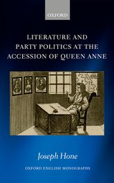 Literature and Party Politics at the Accession of Queen Anne$
