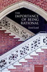 The Importance of Being Rational | Oxford Scholarship Online