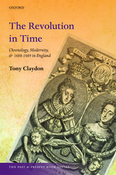The Revolution in TimeChronology, Modernity, and 1688-1689 in England