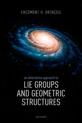 An Alternative Approach to Lie Groups and Geometric Structures$