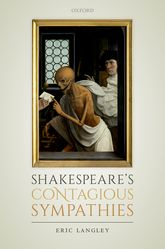 Shakespeare's Contagious SympathiesIll Communications