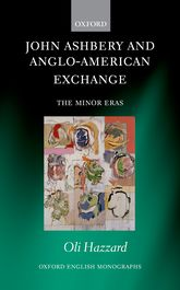 John Ashbery and Anglo-American ExchangeThe Minor Eras