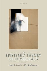 An Epistemic Theory of Democracy - Oxford Scholarship Online