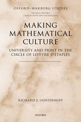 Making Mathematical CultureUniversity and Print in the Circle of Lefèvre d'Étaples