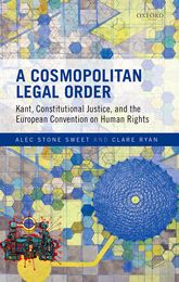 A Cosmopolitan Legal OrderKant, Constitutional Justice, and the European Convention on Human Rights