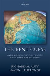 The Rent CurseNatural Resources, Policy Choice, and Economic Development$