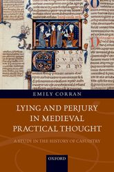 Lying and Perjury in Medieval Practical ThoughtA Study in the History of Casuistry