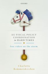 EU Fiscal Policy Coordination in Hard TimesFree Riders on the Storm$