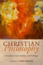 Christian PhilosophyConceptions, Continuations, and Challenges$