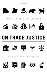 On Trade JusticeA Philosophical Plea for a New Global Deal