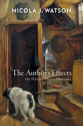 The Author's Effects: On Writer's House Museums
