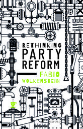Rethinking Party Reform$